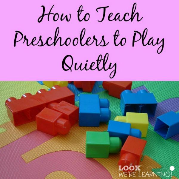Teach Preschoolers to Play Quietly