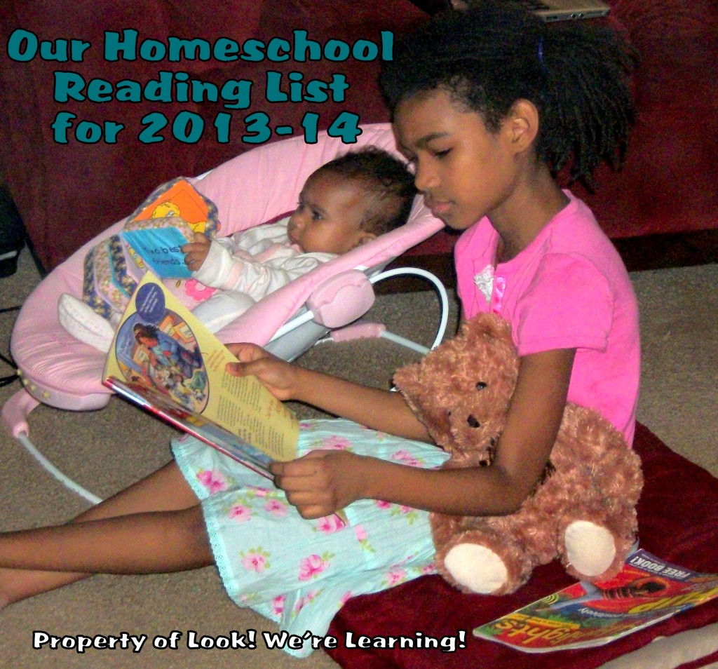 Our 2013-14 Homeschool Reading List: Look! We're Learning!