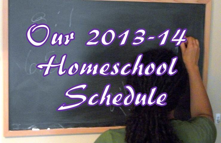 Our 2013-14 Homeschool Schedule