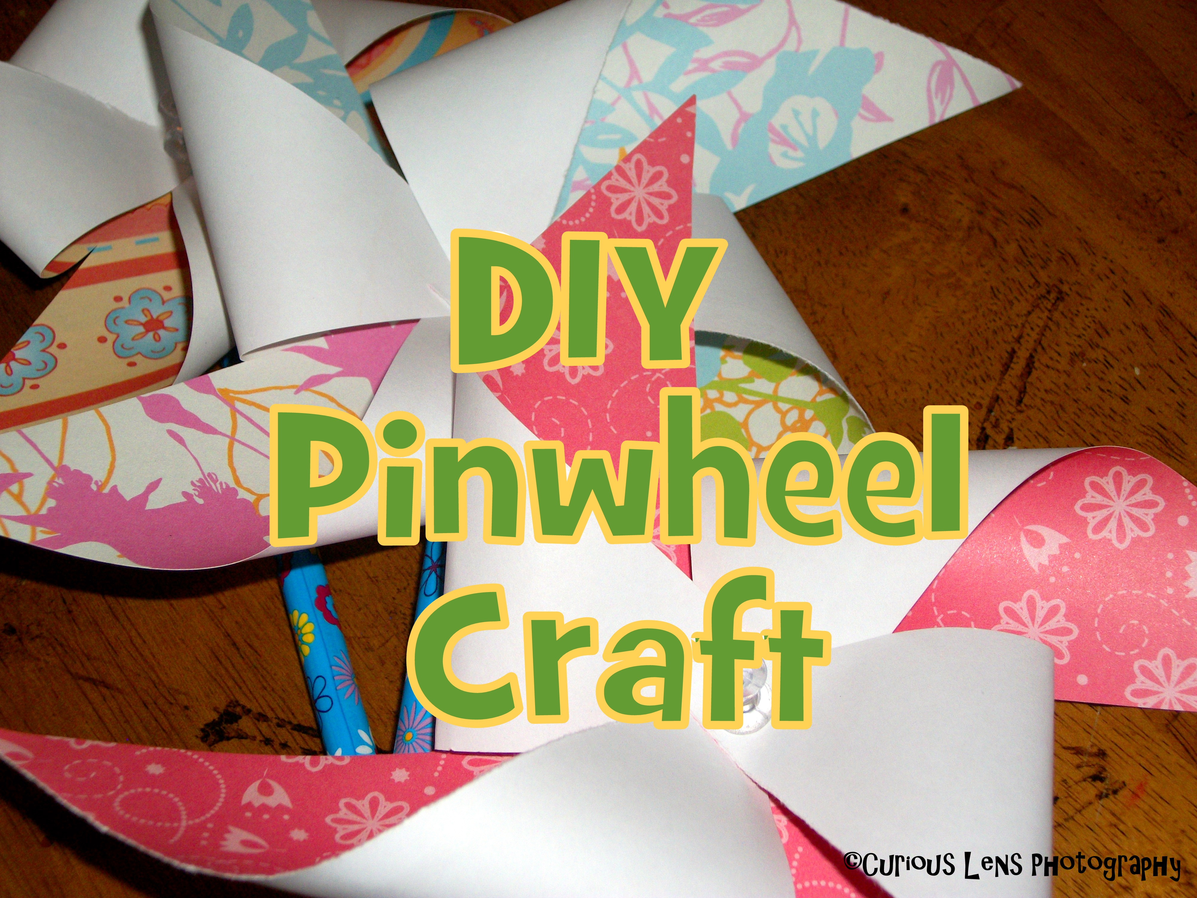 DIY Pinwheel Craft: Look! We're Learning!