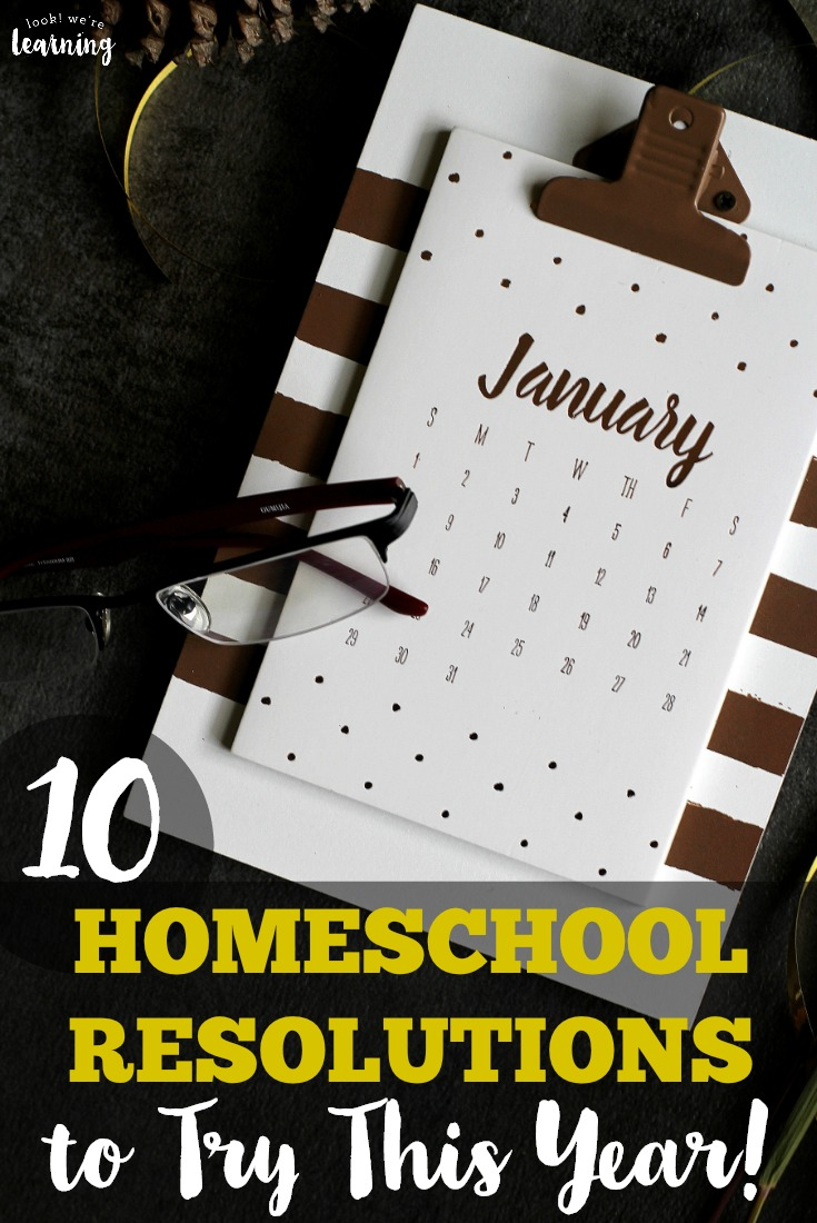 Reset your homeschool with this list of 10 new school year resolutions to try!
