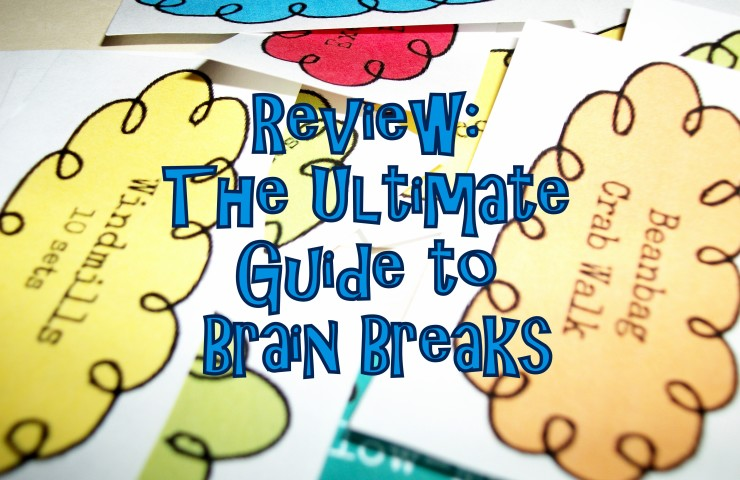 Review: The Ultimate Guide to Brain Breaks