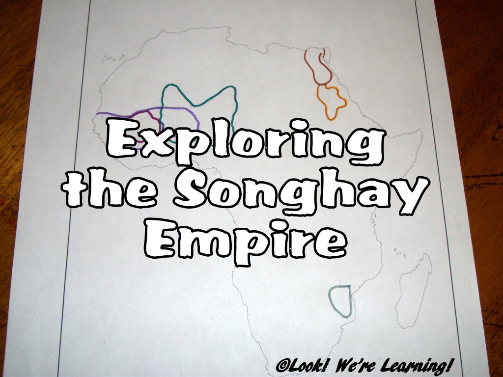 Exploring the Songhay Empire: Look! We're Learning!