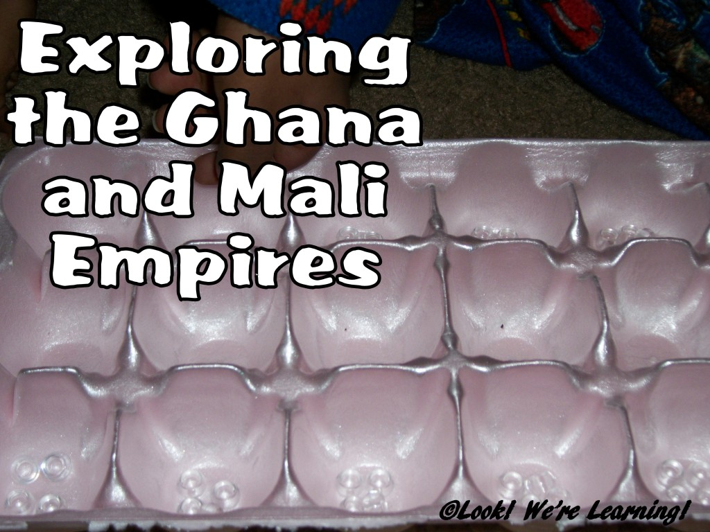 Exploring the Ghana and Mali Empires: Look! We're Learning!