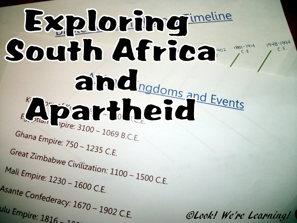 Exploring South Africa and Apartheid: Look! We're Learning!