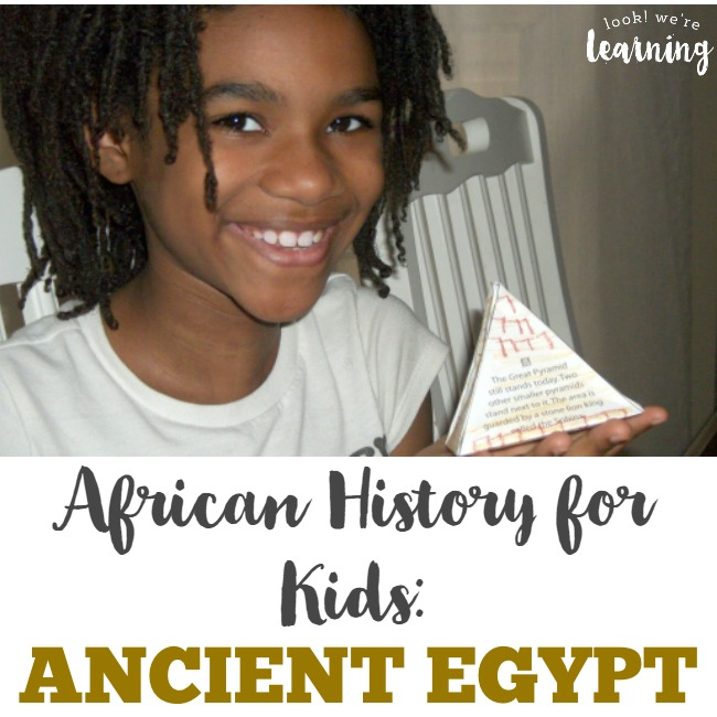 Ancient Egypt History for Kids - Look! We're Learning!