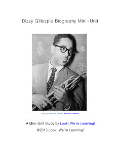 Dizzy Gillespie Biography Mini-Unit
