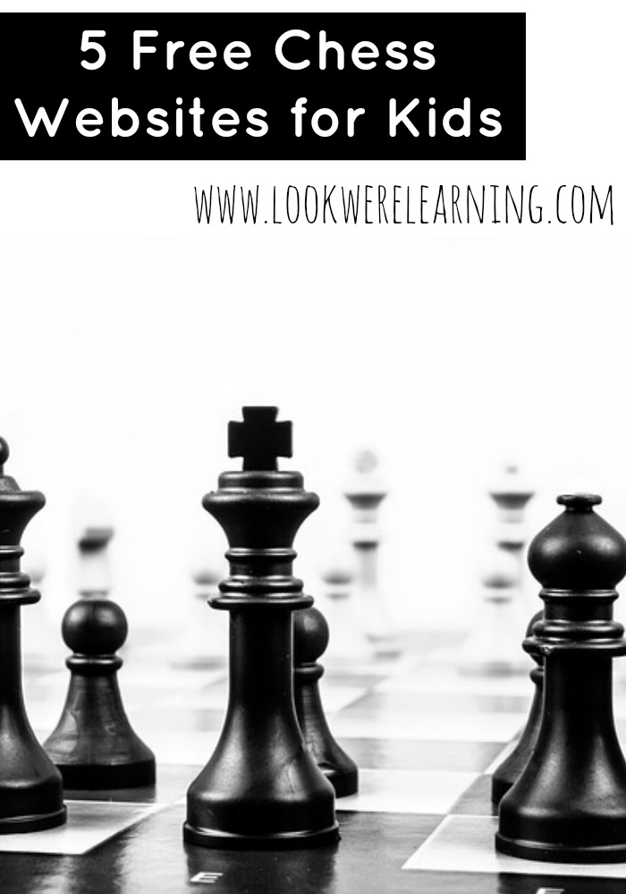 Free Online Chess Lessons for Kids - Look! We're Learning!