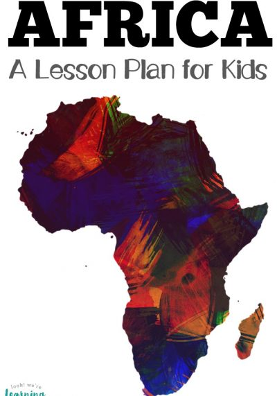 Introduction to Africa Lesson Plan for Kids