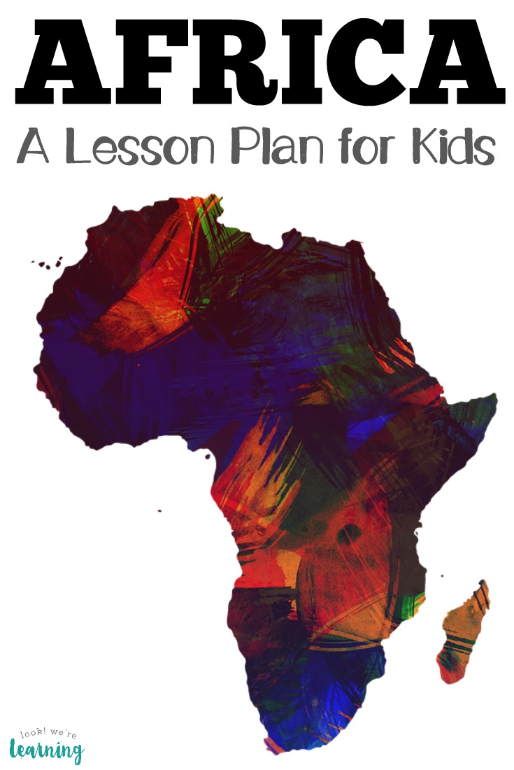 Teach children about the African continent and its people with this simple Introduction to Africa lesson plan!