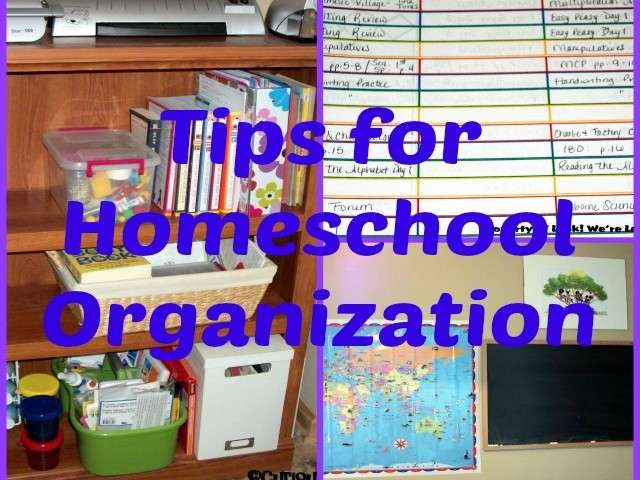 Tips for Organizing Your Homeschool