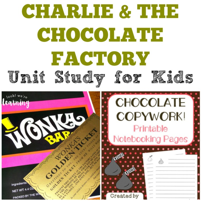 Charlie and the Chocolate Factory Unit Study