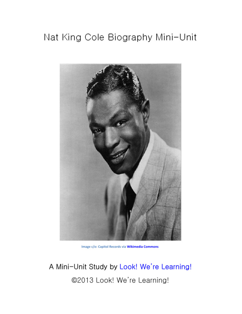 Nat King Cole Biography Mini-Unit: Look! We're Learning!