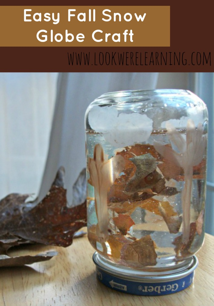 Easy Fall Snow Globe Craft for Kids @ Look! We're Learning!