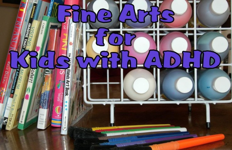 How I Teach Fine Arts to My Kids with ADHD