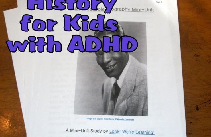 How I Teach History to My Kids with ADHD