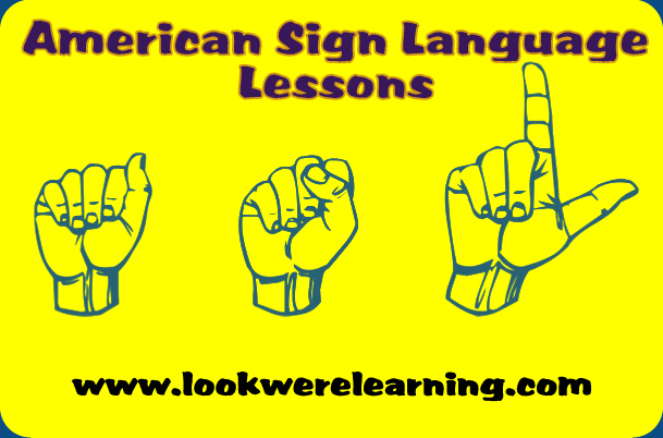 ASL Lesson 7: ASL Opposite Words - Look! We're Learning!