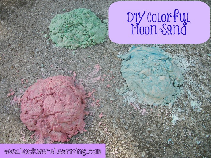 DIY Colored Moon Sand Recipe - Look! We're Learning!