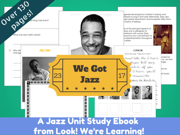 We Got Jazz Unit Study eBook! - Look! We're Learning!