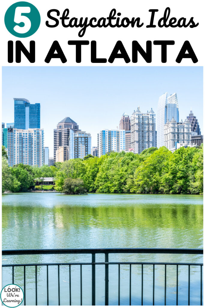 Plan a fun family summer with these five Atlanta staycation ideas for families!