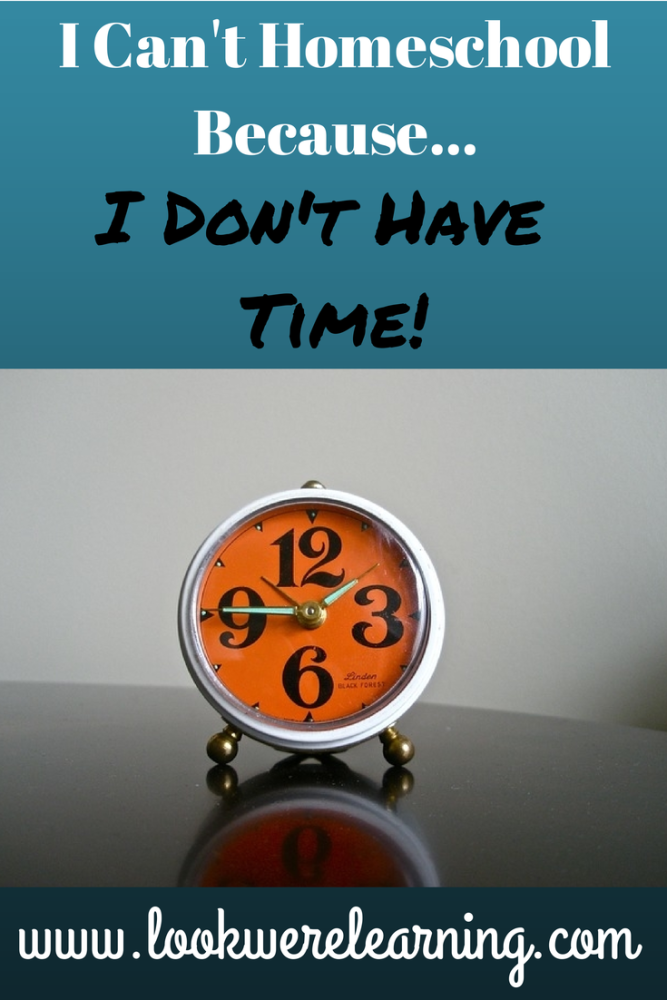 Tips for Homeschool Time Management - Look! We're Learning!
