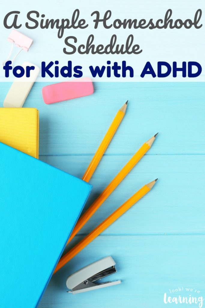 Looking for an easy ADHD homeschool schedule to try this year? See the simple ADHD homeschool schedule we're using!