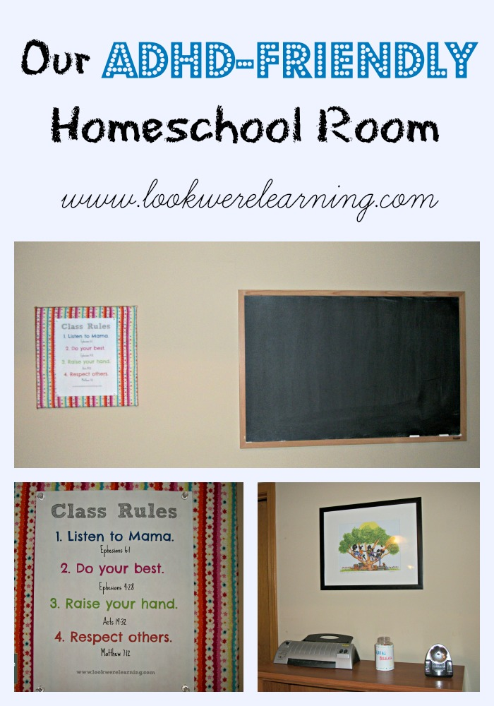Our ADHD Homeschooling Room - Look! We're Learning!