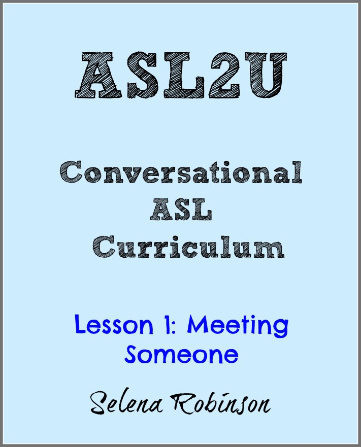 ASL2U Lesson 1: Meeting Someone - Look! We're Learning!