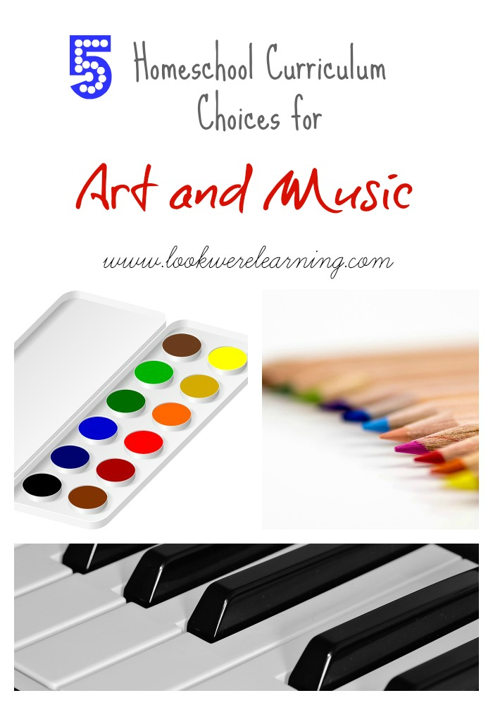 5 Choices for Homeschool Art and Music Curriculum - Look! We're Learning!