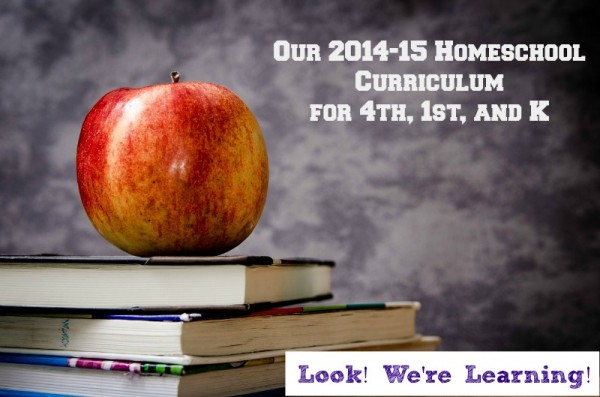 Our Homeschooling Curriculum for 4th, 1st, and K - Look! We're Learning!