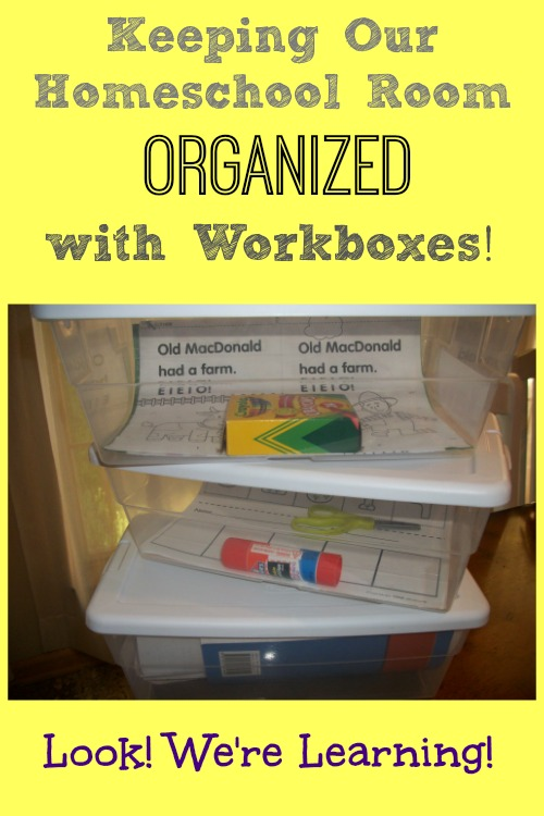 Homeschool Workbox Organization - Look! We're Learning!