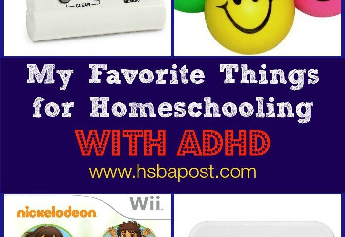 My Favorite Things for Homeschooling with ADHD