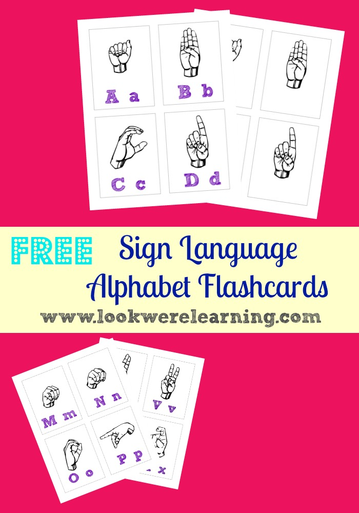 Free Printable Flashcards: Sign Language Alphabet - Look! We're Learning!
