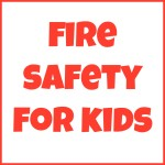 Fire Safety Printables for Kids - Look! We're Learning!