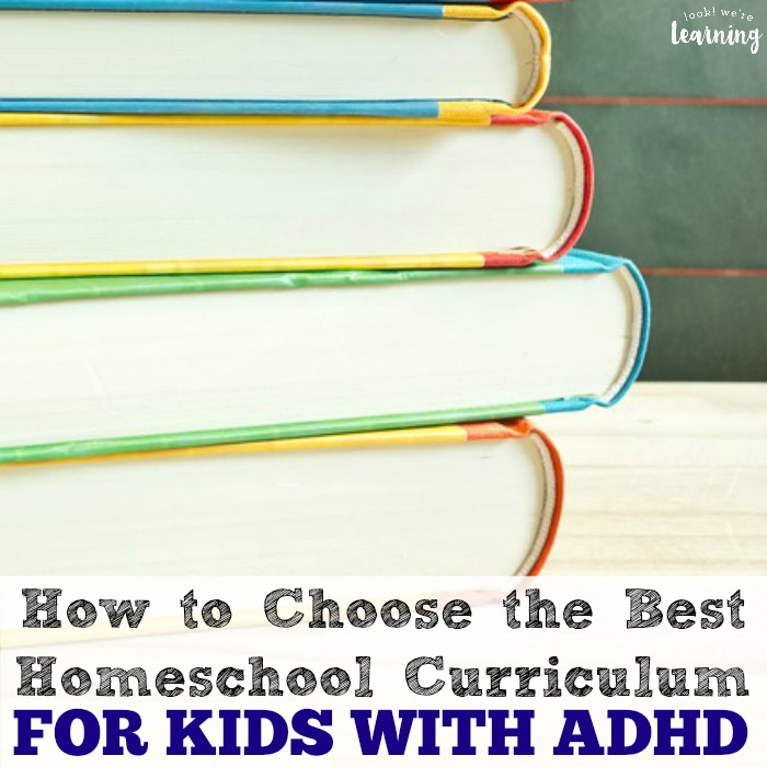 How to Choose the Best Homeschool Curriculum for ADHD Kids