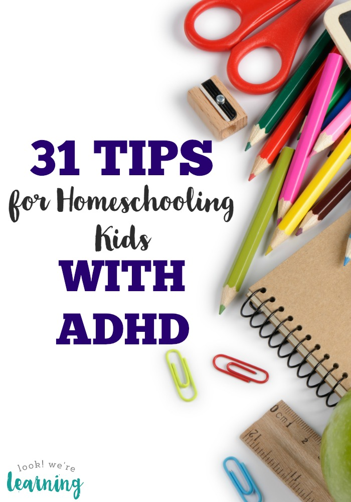 These 31 tips for homeschooling kids with ADHD are a lifesaver for parents of kids who have ADHD or ADD!