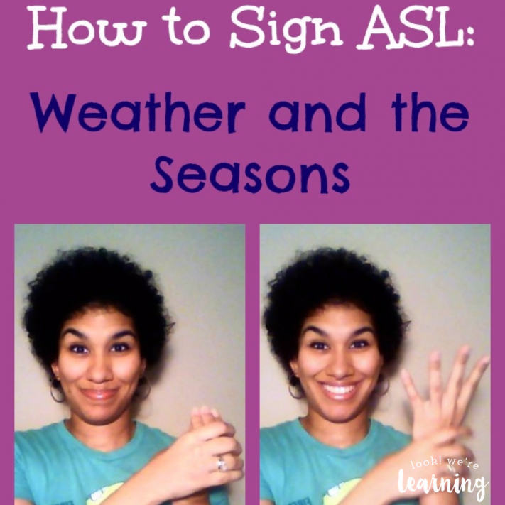 How to Use ASL Weather Signs - Look! We're Learning!