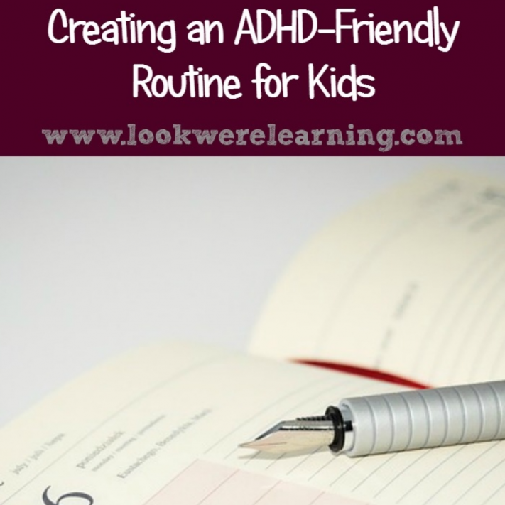 Creating an ADHD Daily Routine for Kids - Look! We're Learning!