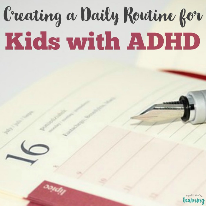 Creating an ADHD Daily Routine for Kids