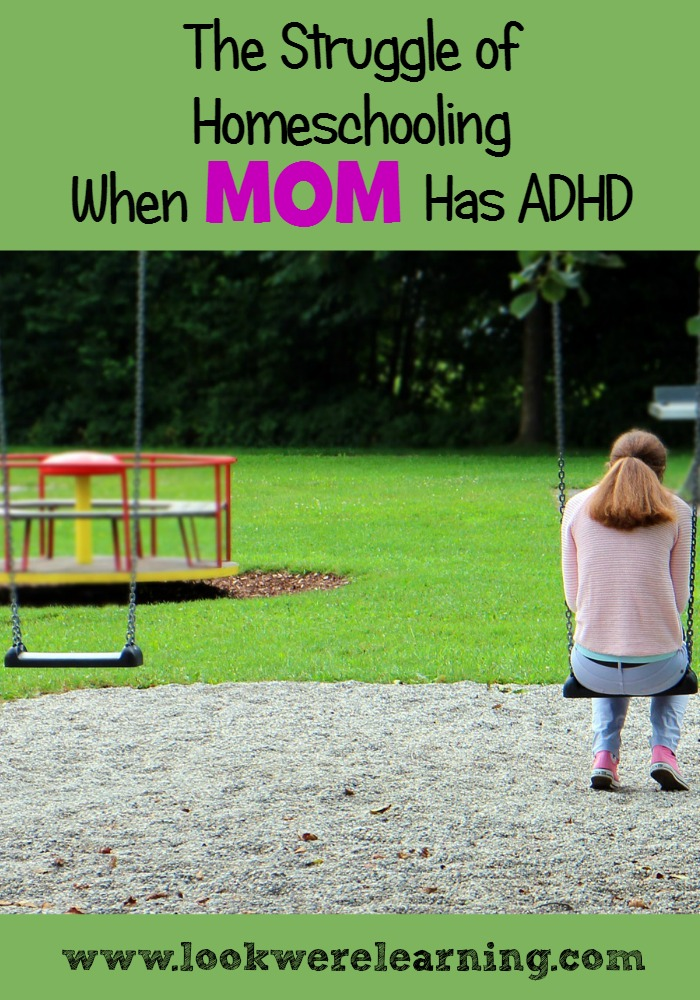 Homeschooling When Mom Has ADHD - Look! We're Learning!