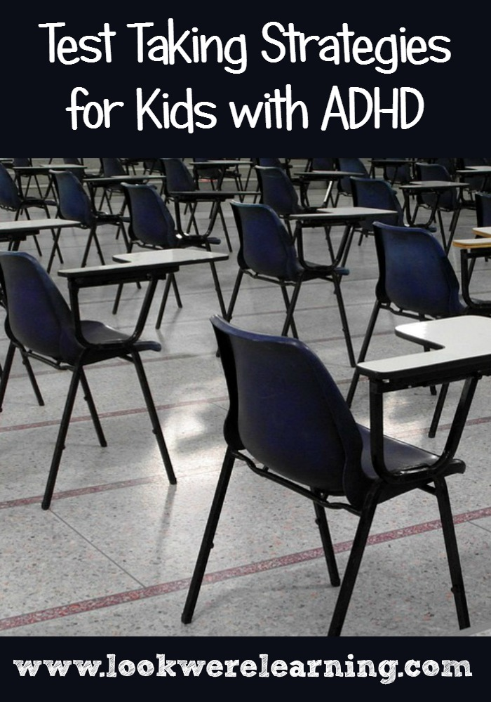 Test Taking Tips for ADHD Kids - Look! We're Learning!