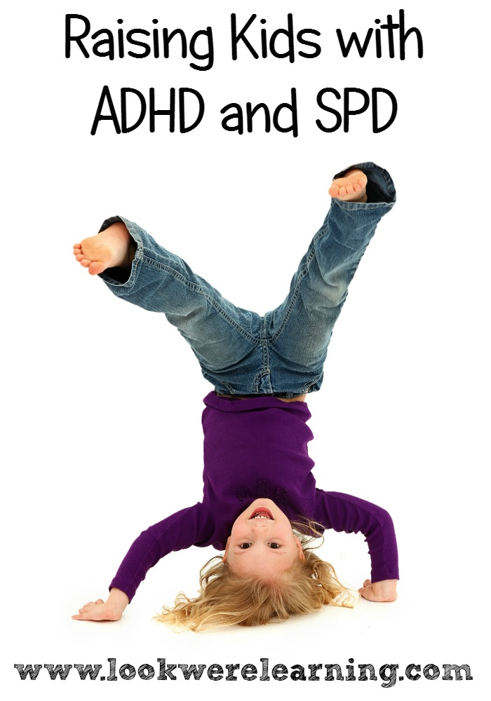 Raising Kids with ADHD and SPD - Look! We're Learning!