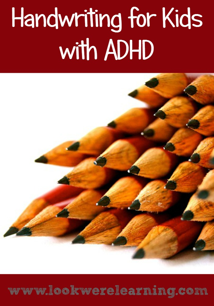 Handwriting for ADHD Kids - Look! We're Learning!