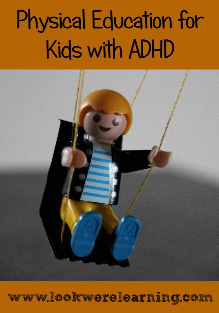 Homeschool PE for ADHD Kids - Look! We're Learning!