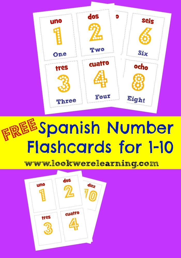 Free Spanish Number Flashcards 1-10 - Look! We're Learning!