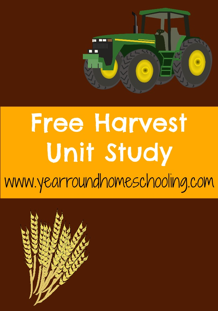 Free Harvest Unit Study - Look! We're Learning!