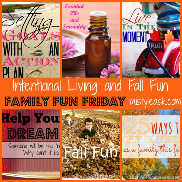 Intentional Living and Fall Fun