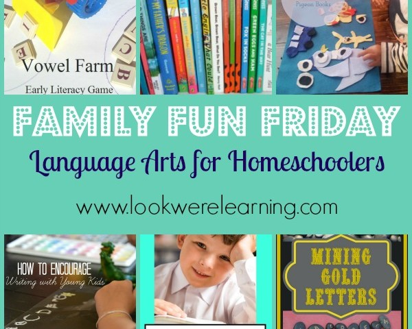 Language Arts for Homeschool with Family Fun Friday!