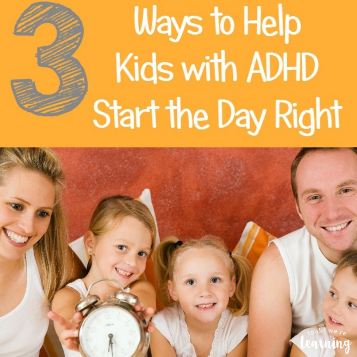 3 Ways to Help Kids Manage ADHD Morning Problems