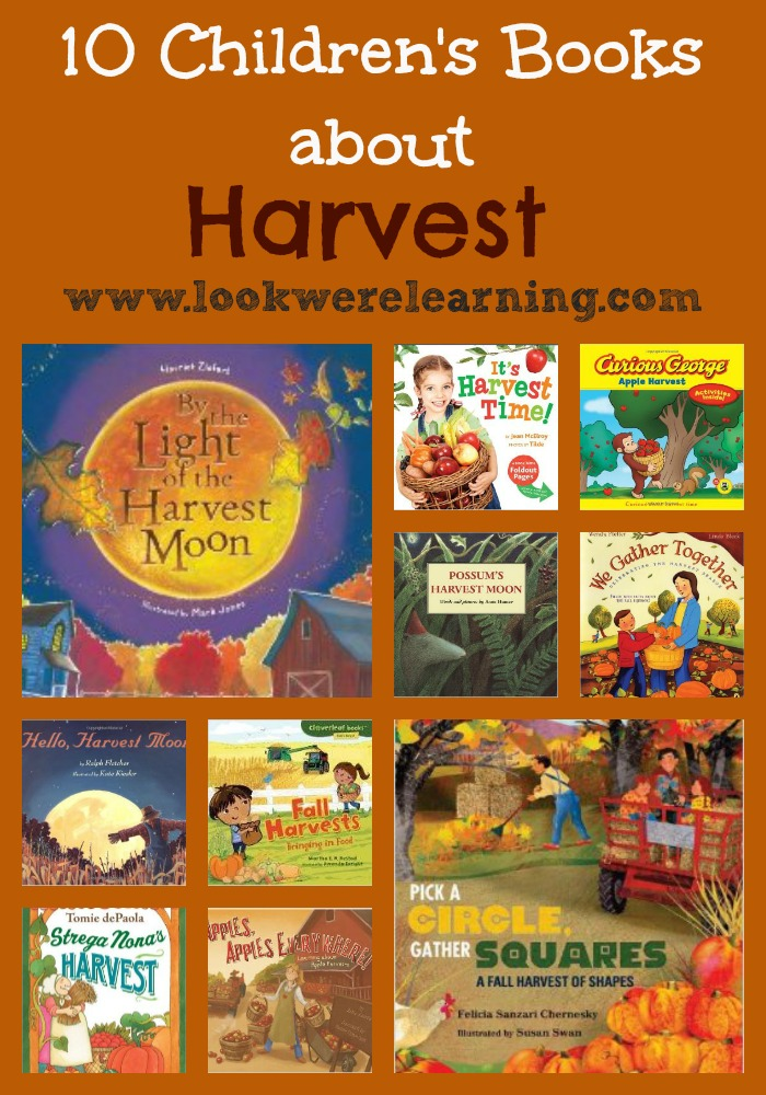 10 Children's Books about Harvest - Look! We're Learning!